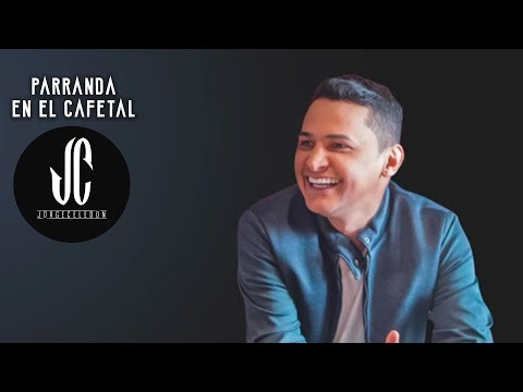 Parranda en el Cafetal - Video Cancion Jorge Celedon ®
