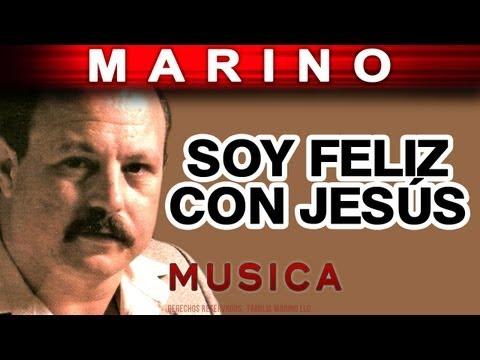Marino - Soy Feliz Con Jesus (musica)