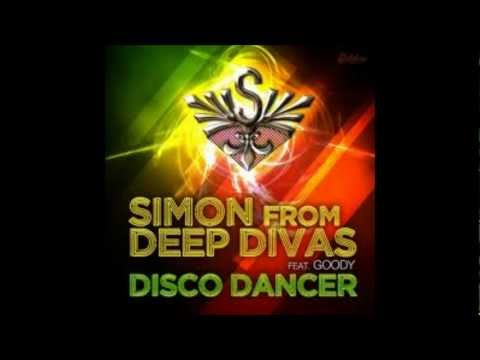 Simon From Deep Divas Feat. Goody - Disco Dancer (Original Mix)