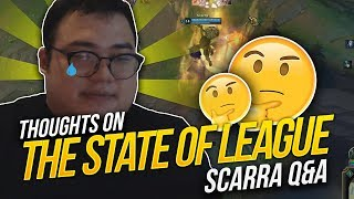 Scarra Q&A- My honest thoughts about the current state of the game