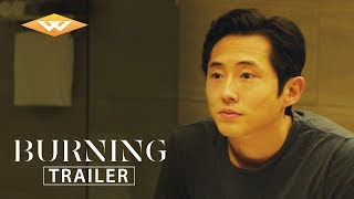 BURNING (2018) Official US Trailer | Steven Yeun Movie