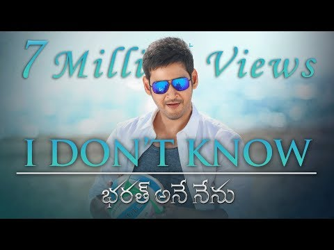 I-Don--039-t-Know-Lyrical---Bharat-Ane-Nenu