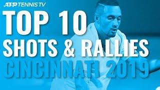 TOP 10 BEST SHOTS AND RALLIES | CINCINNATI 2019