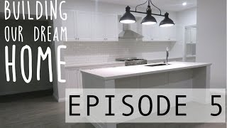 BUILDING OUR DREAM HOME - EPISODE 5