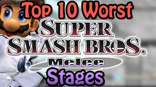 Top 10 Worst Super Smash Bros. Melee Stages (Casual Player Perspective)