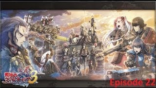 Valkyria Chronicles III Episode 22: Colette has a plan? (HD,720P,with English Commentary)