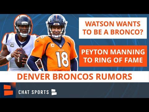 Broncos News & Rumors: Deshaun Watson Wants Trade To Denver + Peyton Manning To Broncos Ring Of Fame