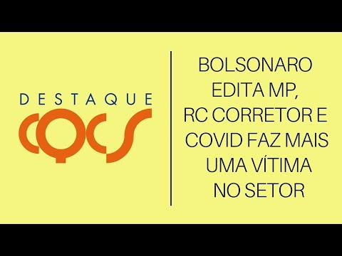 Imagem post: Bolsonaro edita MP, RC Corretor e COVID faz mais uma vítima no setor