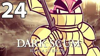 Dark Souls Remastered - Northernlion Plays - Episode 24 [Twitch VOD]