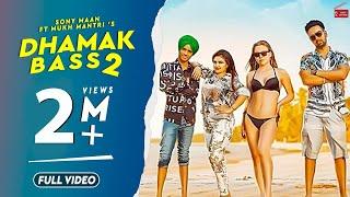 Dhamak Bass 2 – Sony Maan – Mukh Mantri