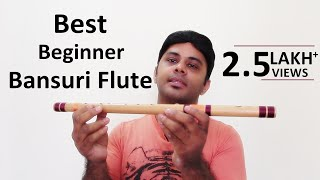 Best Flute Bansuri for Beginners, MUST WATCH !! - Divine Bansuri