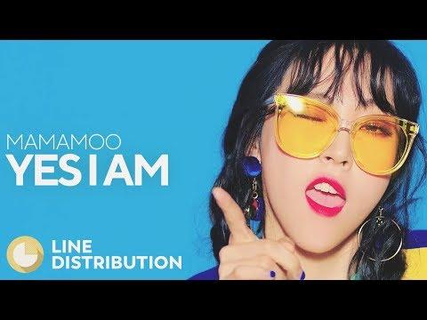 MAMAMOO - Yes I Am (Line Distribution)