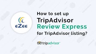 How to set up TripAdvisor Review Express for TripAdvisor listing?