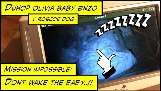 Duhop MISSION IMPOSSIBLE DONT WAKE THE BABY Vlog