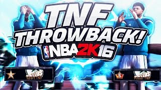 TNF MONTAGE - THROWBACK NBA 2K16 MYPARK #2 : THE BEST CLAN IN 2K HISTORY?