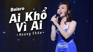AI KHỔ VÌ AI - HOÀNG CHÂU | OFFICIAL MUSIC VIDEO