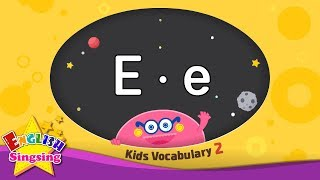 Kids vocabulary compilation ver.2 - Words starting with E, e - Learn English for kids