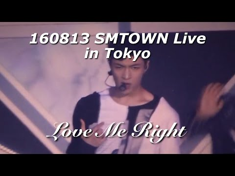 [FULL] 160813 EXO - Love Me Right - SMTOWN LIVE IN TOKYO