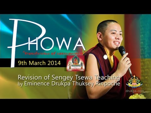 Sengey Tsewa Teaching (Mandarin&French) - 9th March --Revision by HE Thuksey Rinpoche