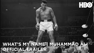 What's My Name | Muhammad Ali (2019) | Official Trailer | HBO