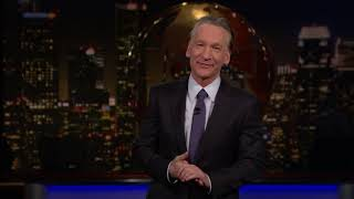 Monologue: Traitor Trump's Toxic Trysts | Real Time with Bill Maher (HBO)