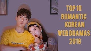 Top 10 Romantic Korean Web Dramas 2018 You Must Watch