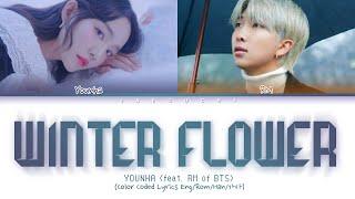 YOUNHA (feat. BTS RM) - WINTER FLOWER (Color Coded Lyrics Eng/Rom/Han/가사)