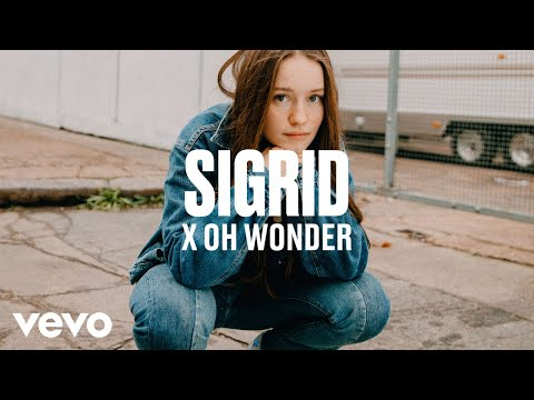 Sigrid - Sigrid x Oh Wonder - dscvr ARTISTS TO WATCH 2018
