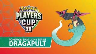 Players Cup II Pokémon Spotlight Series: Dragapult
