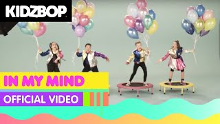 KIDZ BOP Kids - In My Mind (Official Video) [KIDZ BOP Germany]
