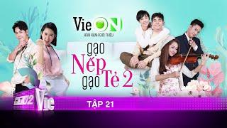 #21 Gạo Nếp Gạo Tẻ Phần 2   Phim gia đình Việt 2020