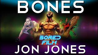 Jon Jones - Bones (Original Bored Film Documentary)