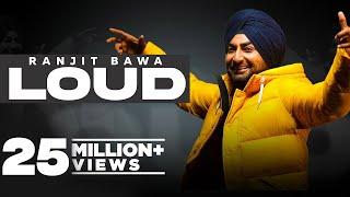 Loud – Ranjit Bawa