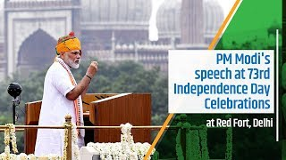PM Modi's speech at 73rd Independence Day Celebrations..