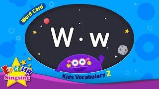 "Kids vocabulary compilation ver.2 - Words Cards starting with W, w - Repeat after ""Ting (sound)"""