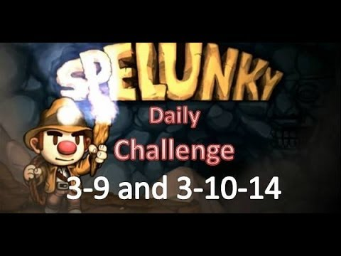 Spelunky Daily Challenge - 3-9 and 3-10-14 vs. Phedran and Pakratt thumbnail