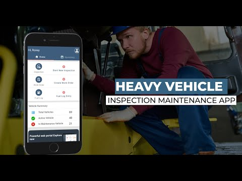 HVI App introduction Heavy Vehicle Inspection and Maintenance App