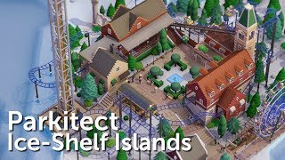 Parkitect Campaign (Part 10) - Ice-Shelf Islands