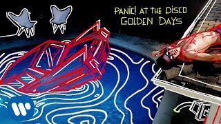 Panic! At The Disco - Golden Days (Official Audio)