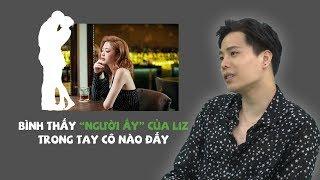 Trịnh Thăng Bình kể chuyện gặp 'người ấy' của Liz Kim Cương đang bên người khác