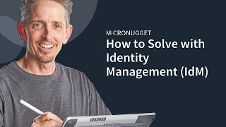 MicroNugget: How to Solve with Identity Management (IdM)