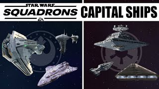 The Capital Ships in Star Wars Squadrons (Confirmed + Speculation)