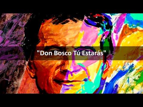 Don Bosco Tú Estarás