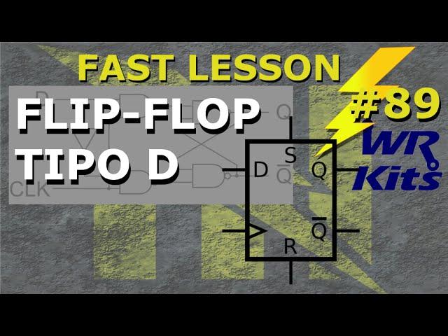 FLIP-FLOP TIPO D | Fast Lesson #89