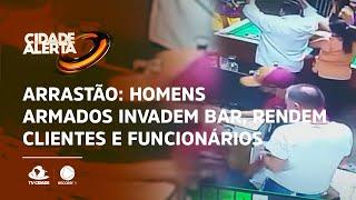 Arrastão: Homens armados invadem bar, rendem clientes e funcionários