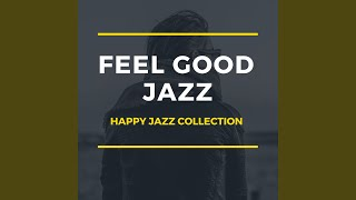 Happy Morning Jazz