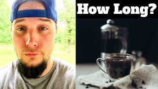 How Long Does Caffeine Stay In Your System? No Caffeine Day 8