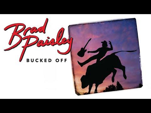 Brad Paisley - Bucked Off (Audio)
