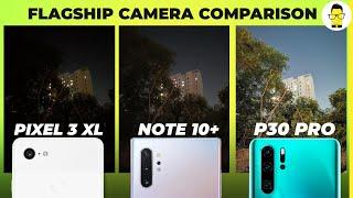 Galaxy Note 10+ vs Huawei P30 Pro vs Pixel 3 XL camera comparison: we have a new champion