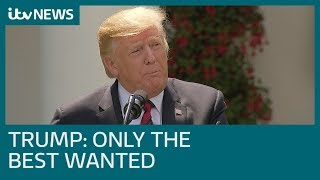 Trump's immigration plan: Only the brightest and best will be allowed into the US| ITV News